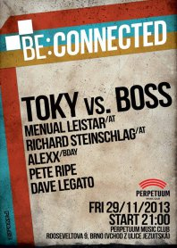 29-30.11.2013 Be:Connected @ Perpetuum Club, Brno (CZ)